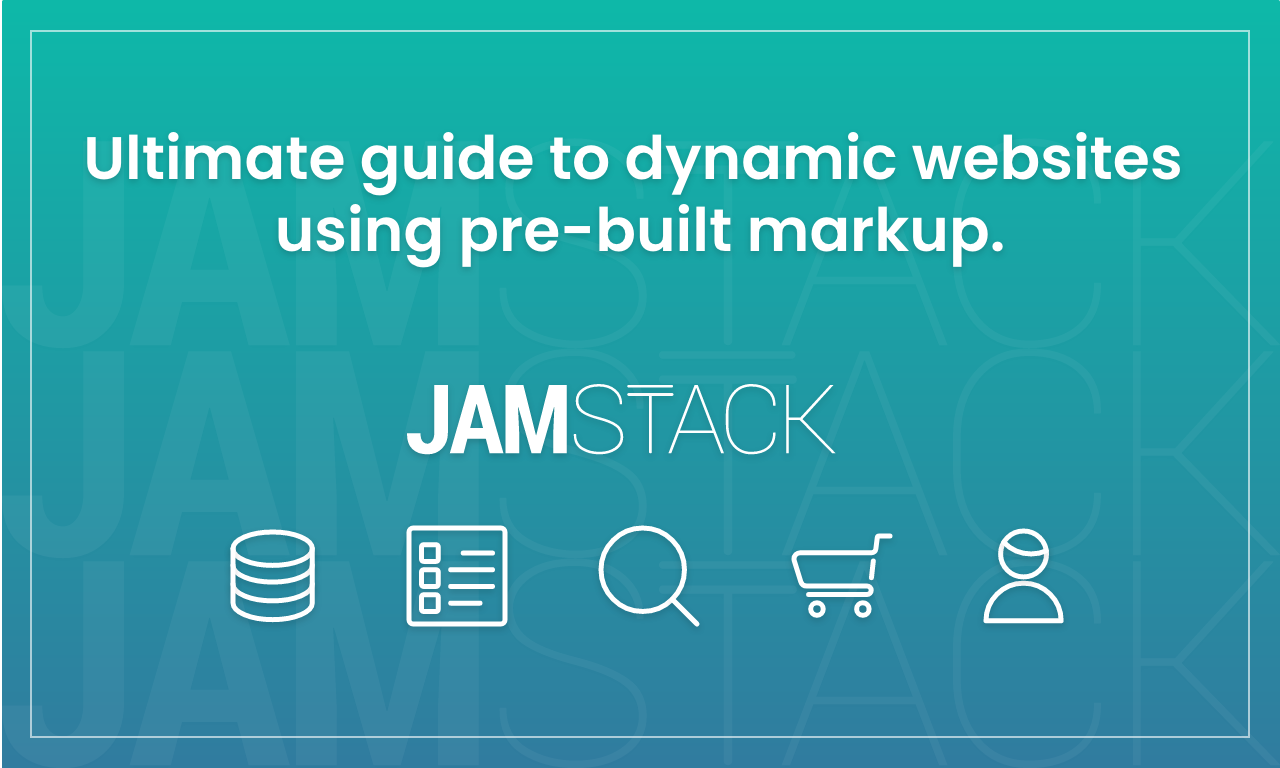 Approaches to add dynamic content to statically generated sites (JAMStack)