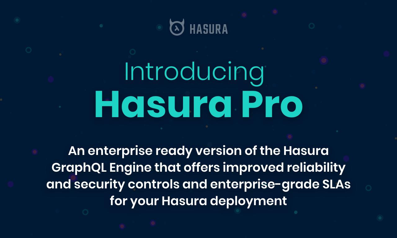 Introducing Hasura Pro