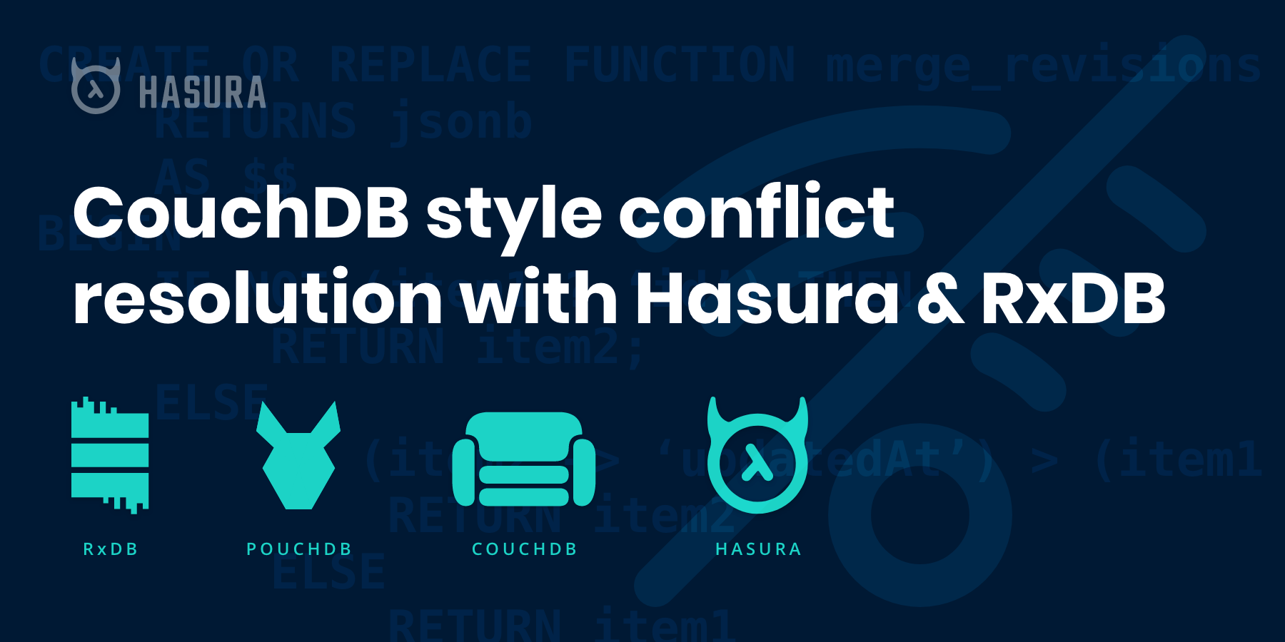 CouchDB style sync and conflict resolution on Postgres with Hasura