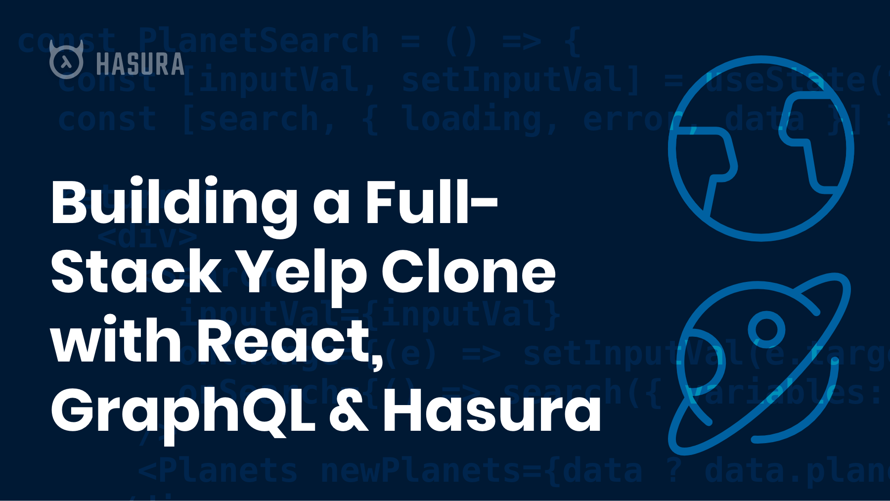 Building a Full-Stack Yelp Clone with React, GraphQL & Hasura