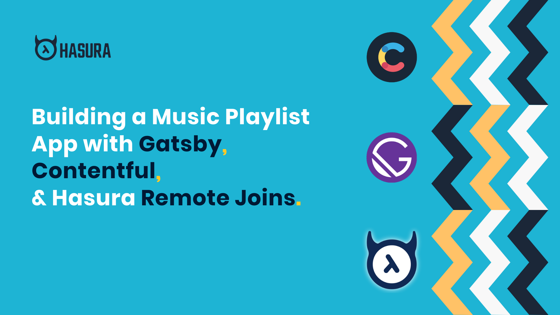 Building a Music Playlist App with Gatsby, Contentful and Hasura Remote Joins