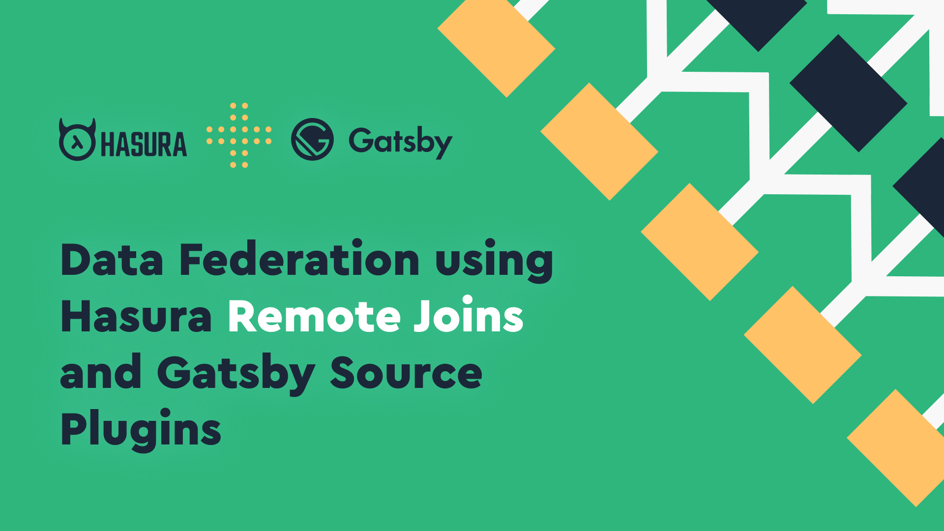 Data Federation in GraphQL using Hasura Remote Joins and Gatsby Source Plugins