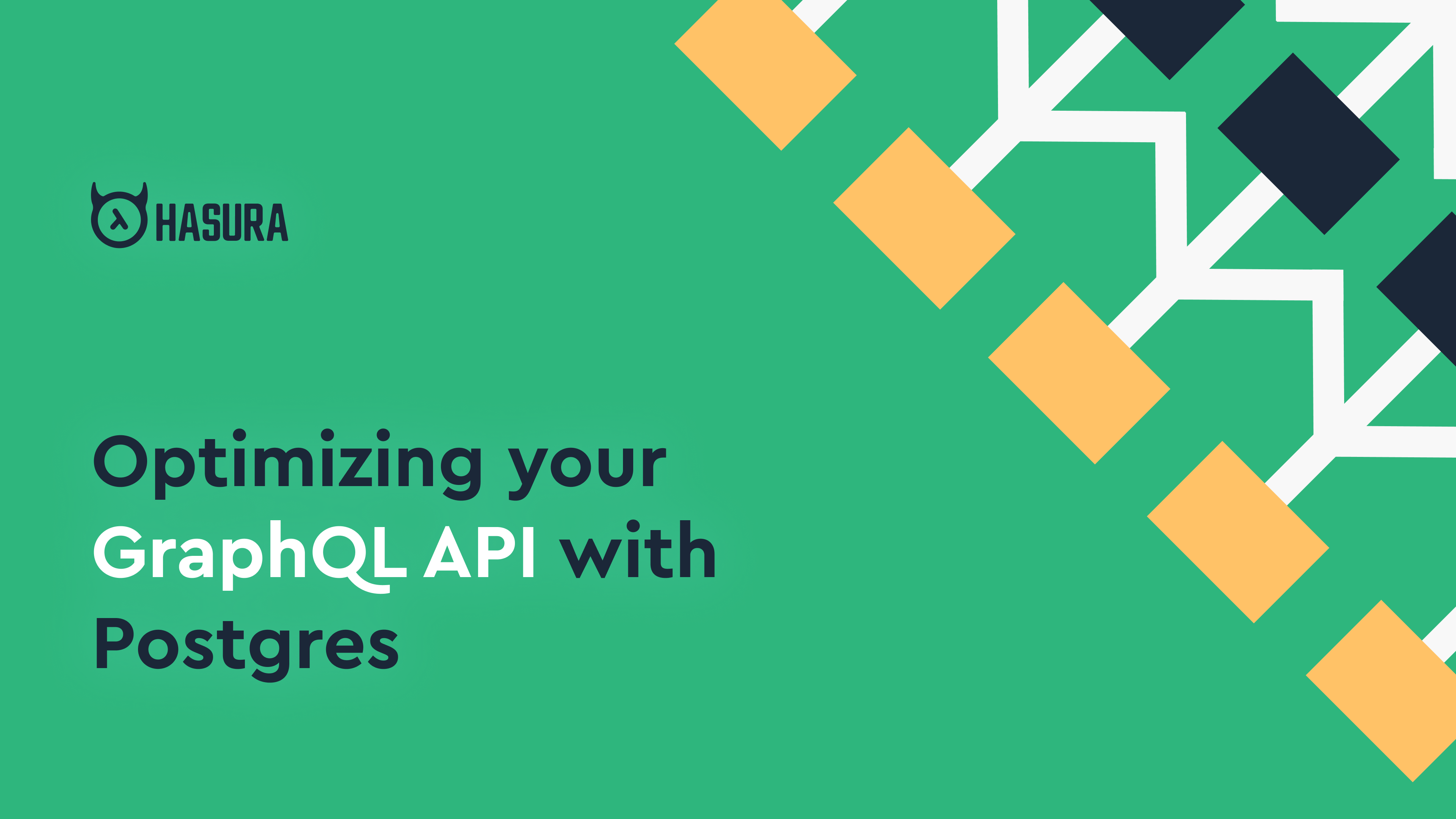 Optimizing your GraphQL API with Postgres