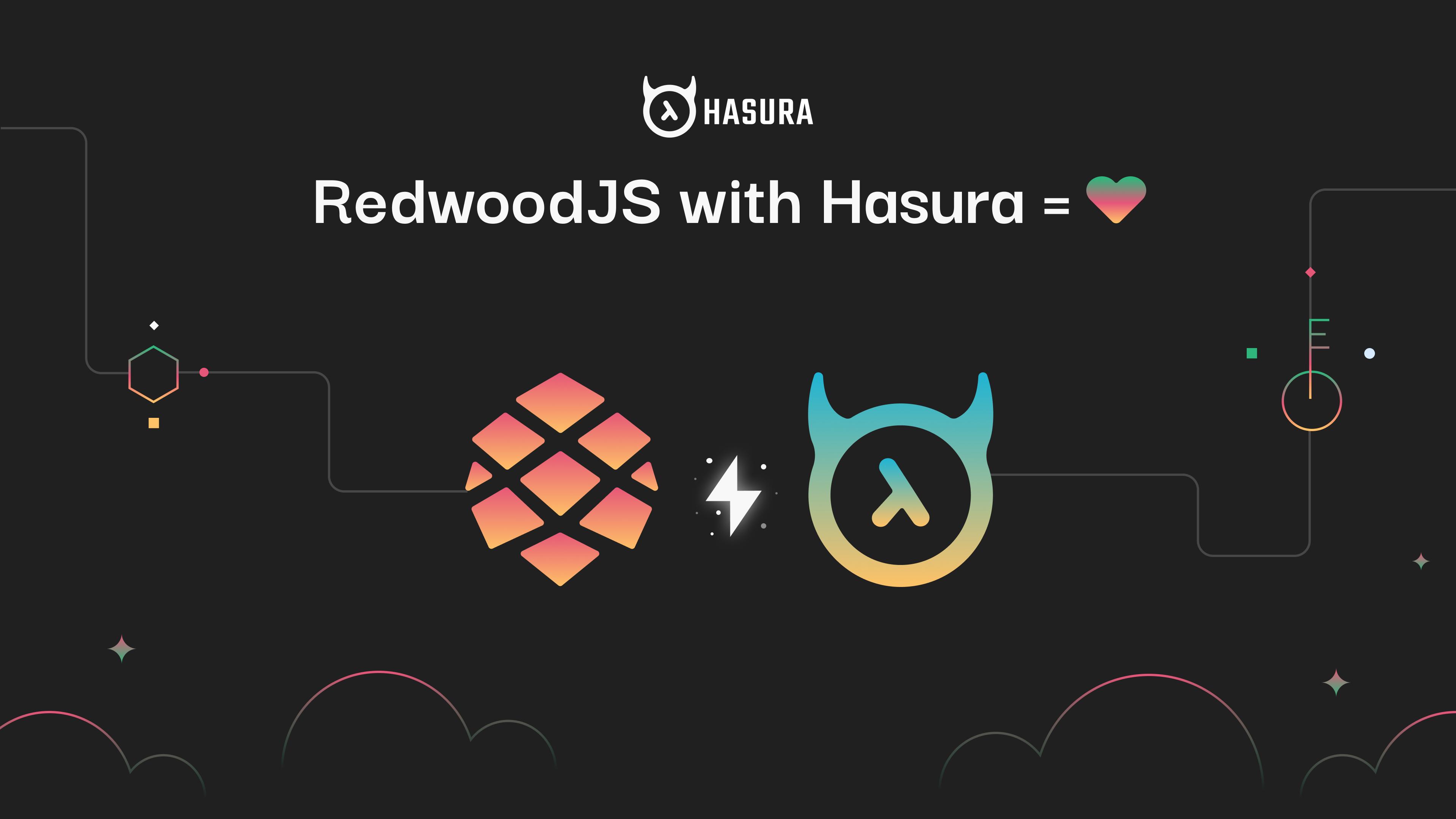 RedwoodJS with Hasura = ❤️
