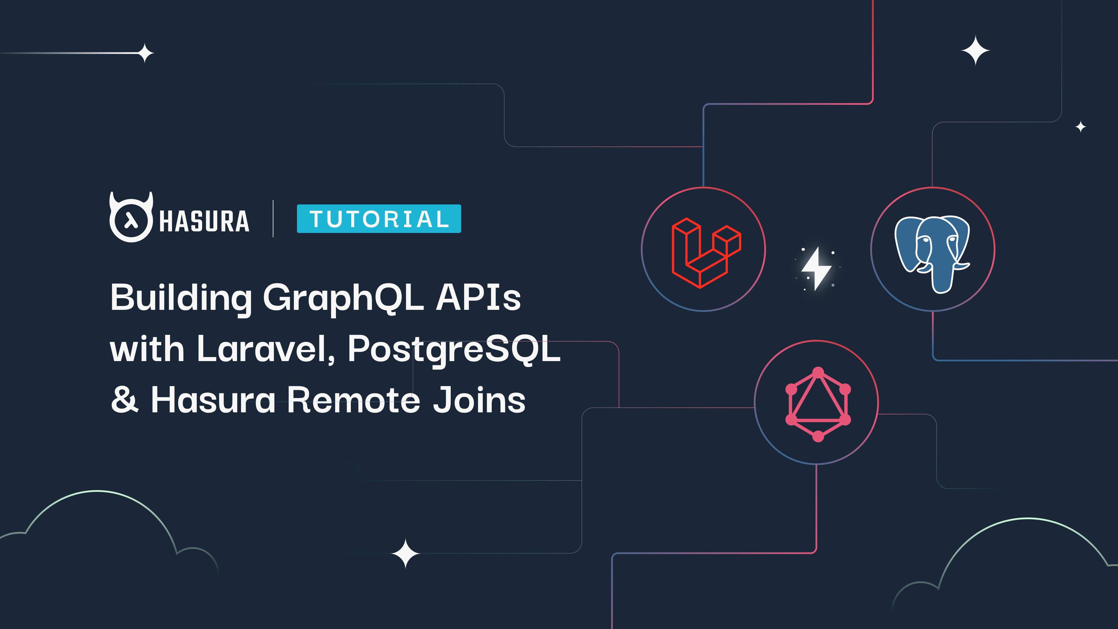 Building GraphQL APIs with Laravel, PostgreSQL and Hasura Remote Joins
