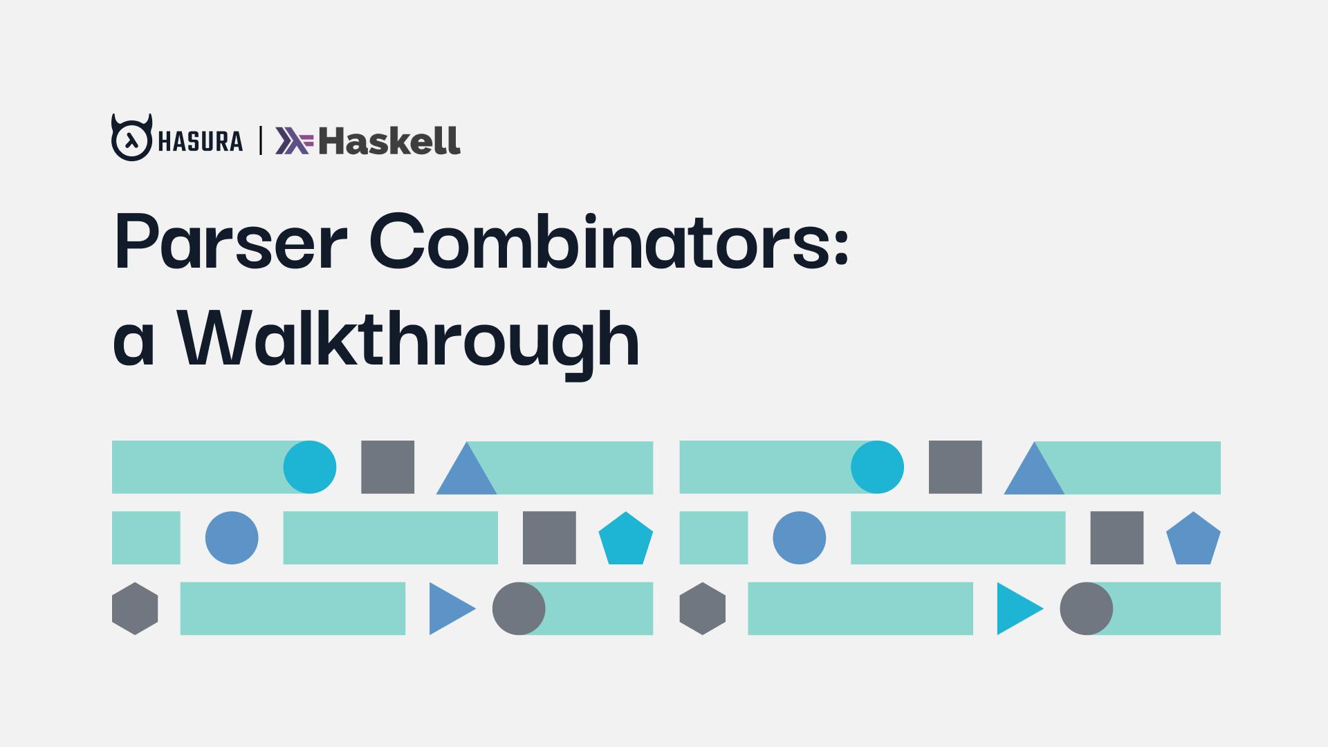 Parser Combinators: a Walkthrough