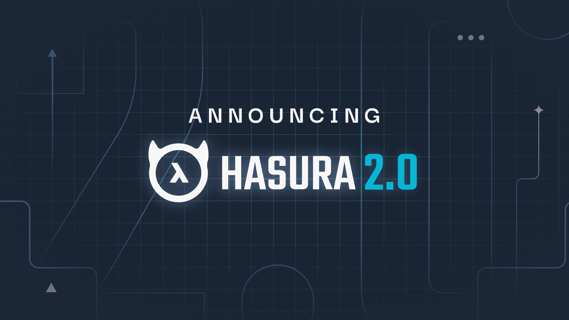 Announcing Hasura GraphQL Engine 2.0!