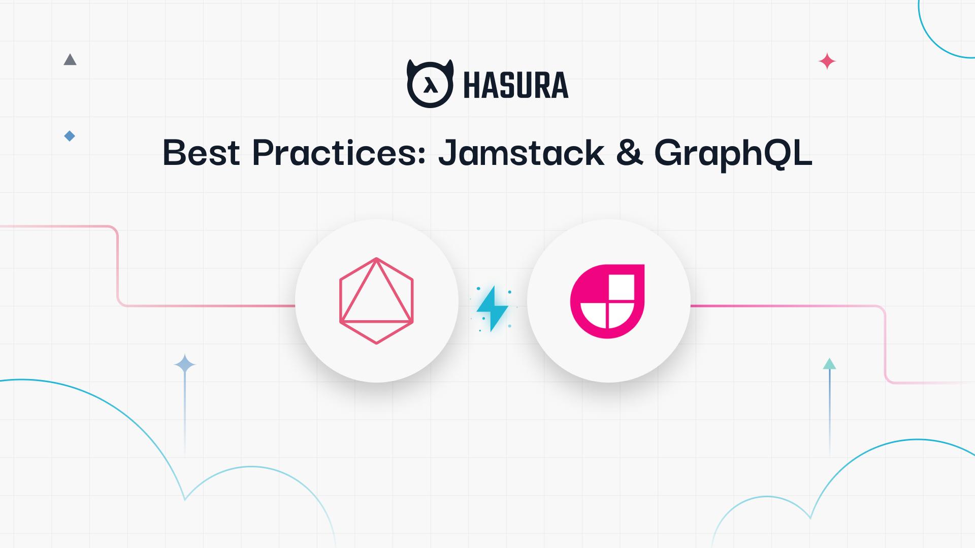 Best Practices: JAMStack