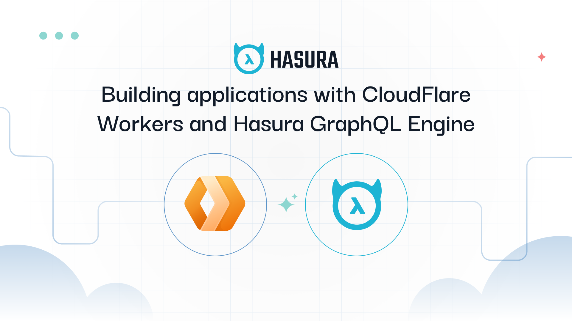 Building Applications with CloudFlare Workers and Hasura GraphQL Engine