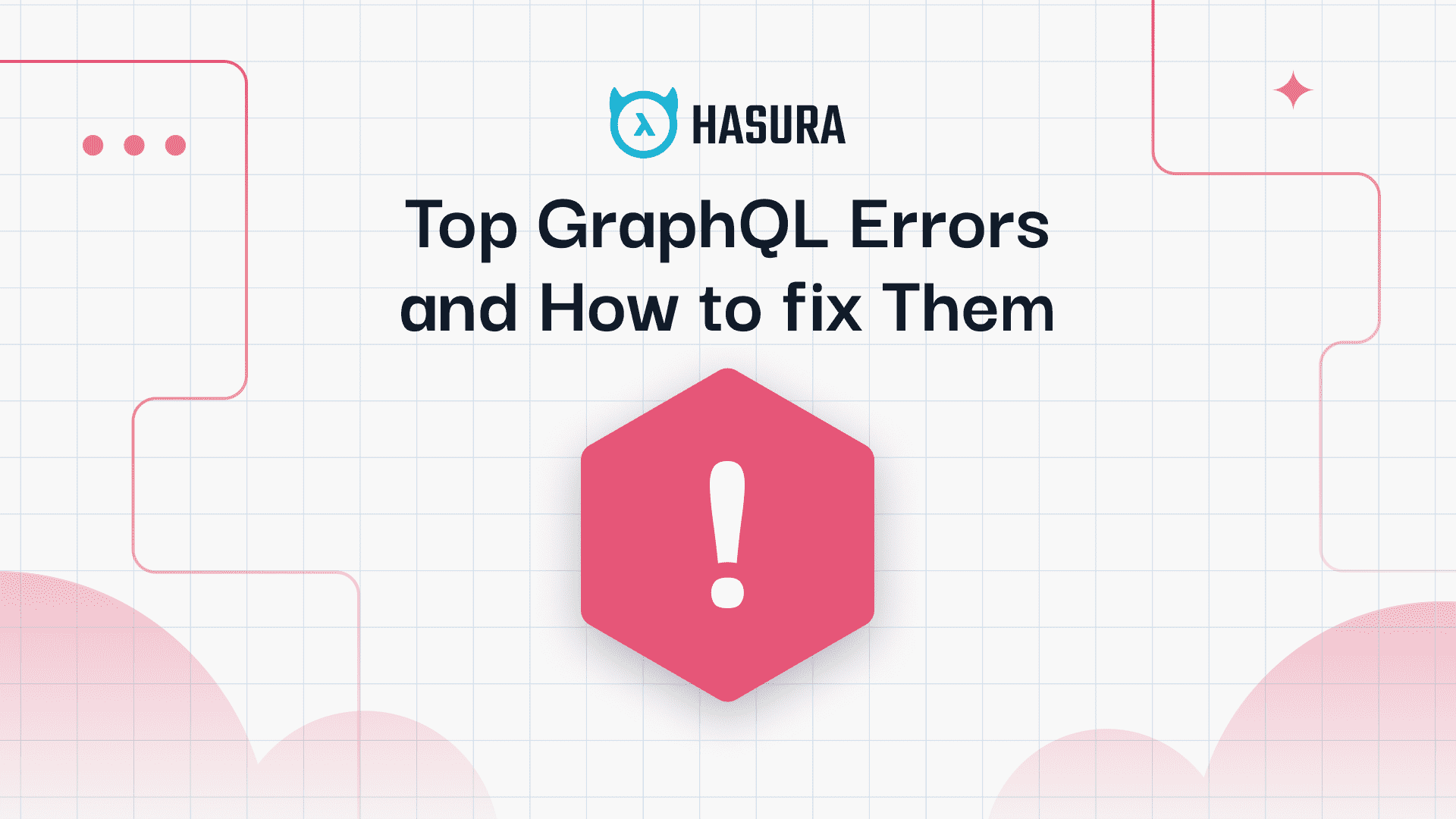 Top GraphQL Errors and How to Fix them
