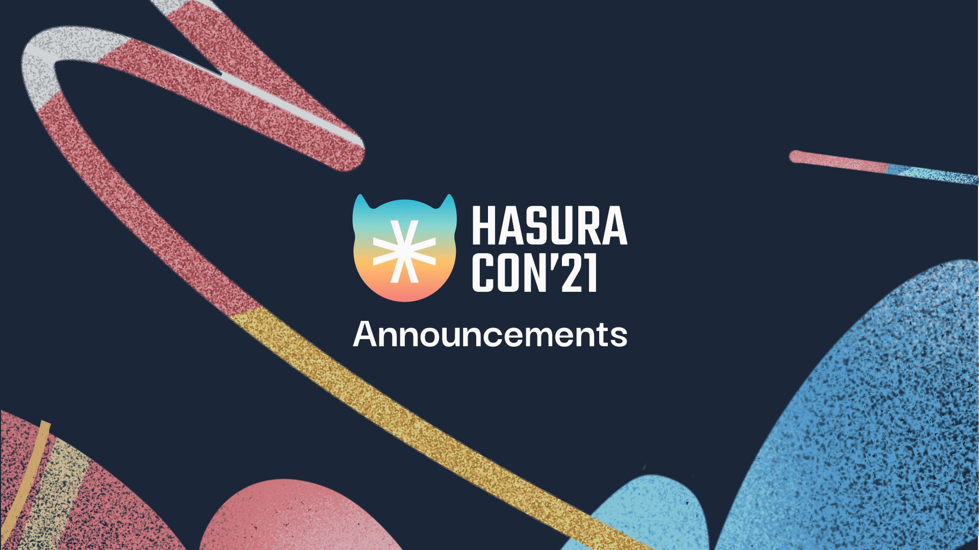 HasuraCon'21 - Cross Database Joins with GraphQL and all the other exciting announcements