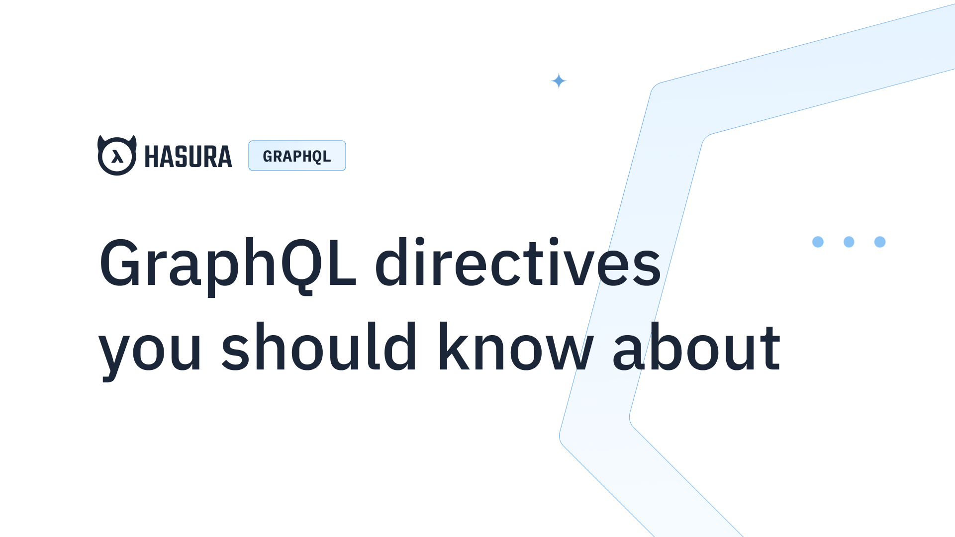 GraphQL directives you should know about