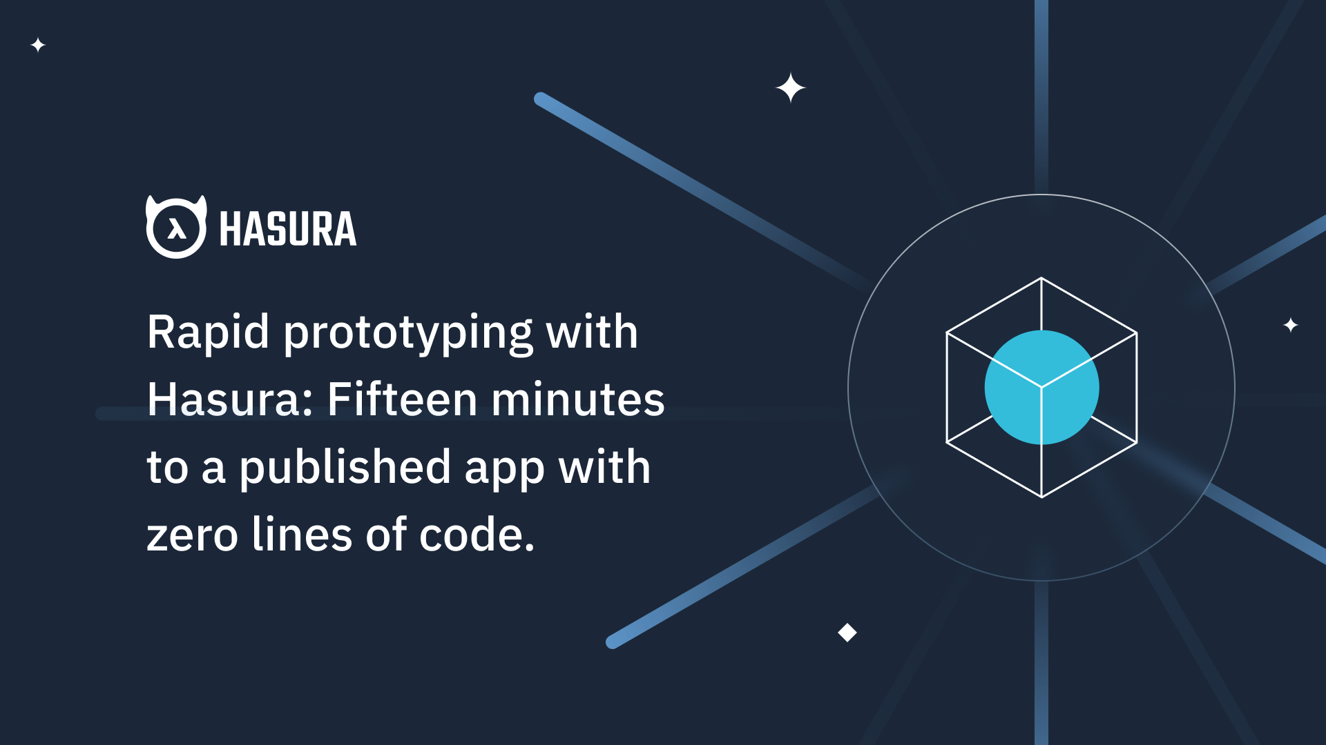 Rapid Prototyping with Hasura: Fifteen minutes to a published app with zero lines of code