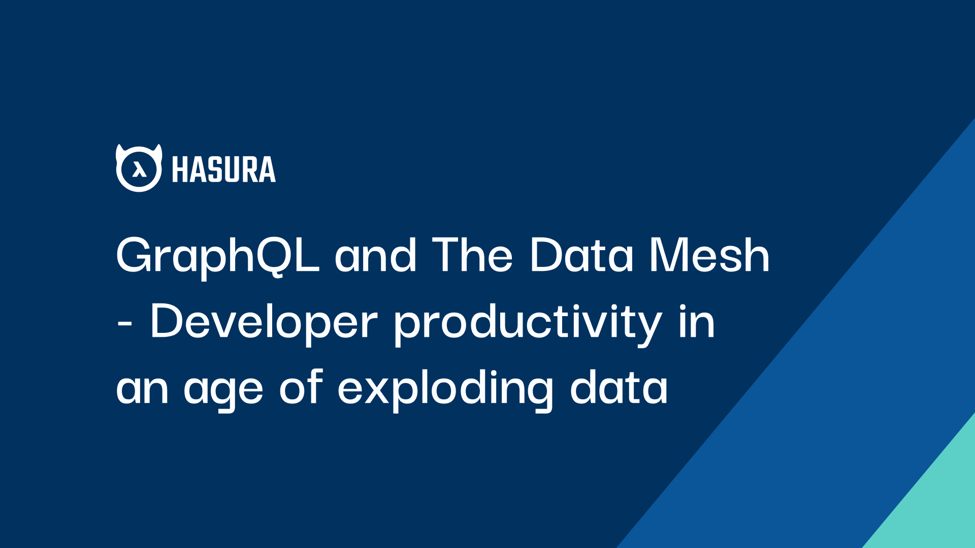 GraphQL & the Data Mesh -  developer productivity in an age of exploding data