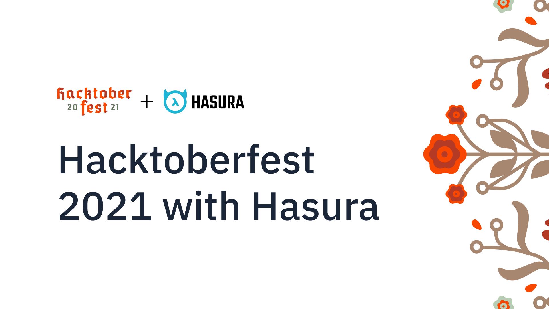 Celebrating Open-source with Hasura: Hacktoberfest & more!