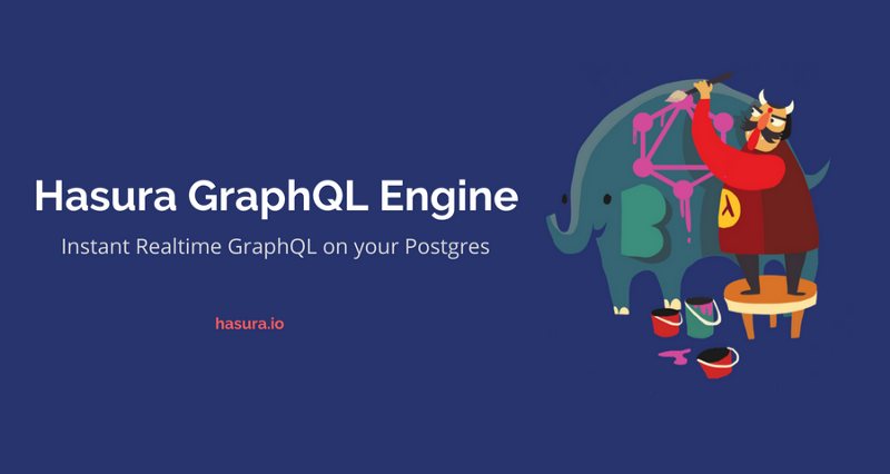 Introducing the Hasura GraphQL Engine