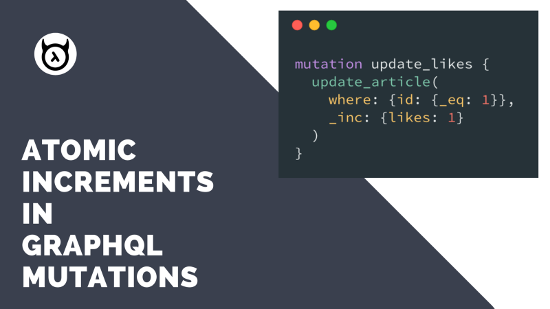 Atomic set and increment operators for GraphQL mutations