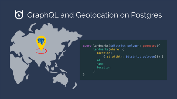 GraphQL and geolocation on Postgres (PostGIS using Hasura)