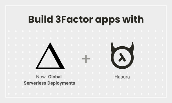 Triggering Serverless Zeit Now on Postgres Events with Hasura