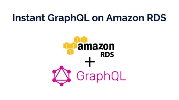 Instant GraphQL on AWS RDS
